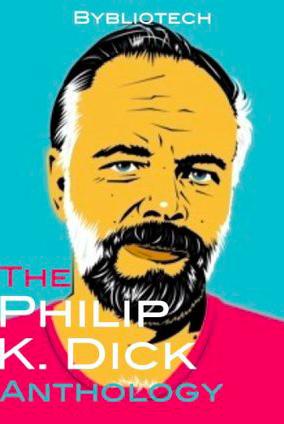 the-philip-k-dick-anthology